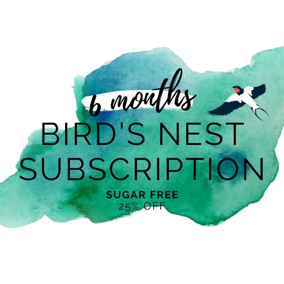 bird's nest sugar free 6 month subscription